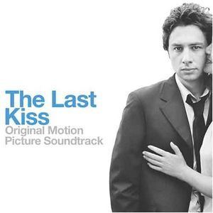 The Last Kiss (Original Soundtrack)