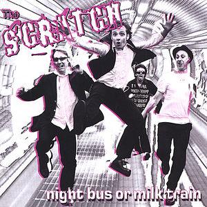Night Bus or Milk Train
