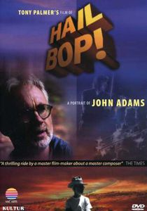 Hail Bop: A Portrait of John Adams