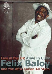 Live in the UK Alive in Cuba