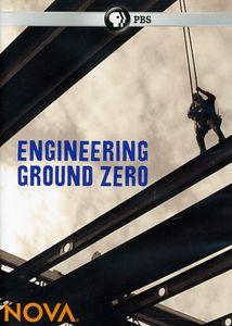 Nova: Engineering Ground Zero