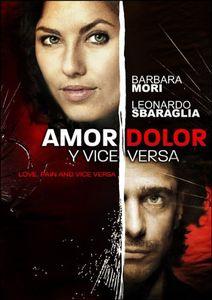 Amor, Dolor Y Viceversa