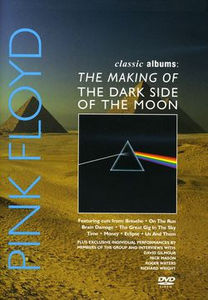 Classic Albums: Pink Floyd: The Dark Side of the Moon