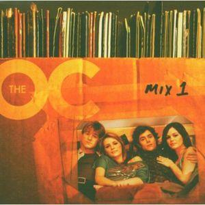 Music from The O.C. Mix 1 (Original Soundtrack)