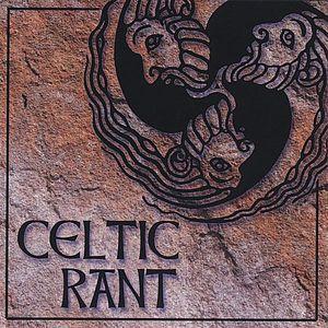 Celtic Rant
