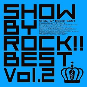 Show By Rock Best Vol 2 (Original Soundtrack) [Import]
