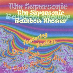 Supersonic Rainbow Shower: Sonic Rainbow Siren Sol