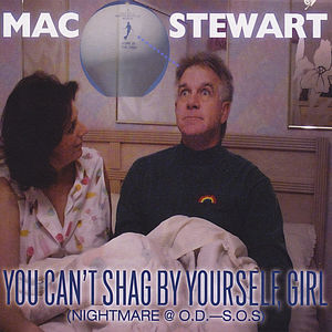 You Can't Shag By Yourself Girl