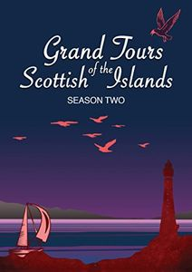 Grand Tours Of The Scottish Islands Series 2