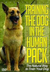 Training the Dog in the Human Pack