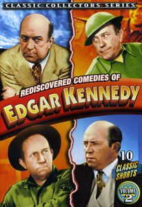 Rediscovered Comedies of Edgar Kennedy 2