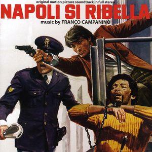 Napoli Si Ribella (A Man Called Magnum) (Original Motion Picture Soundtrack)