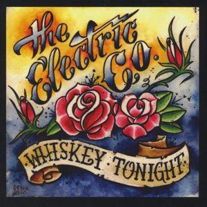 Whiskey Tonight