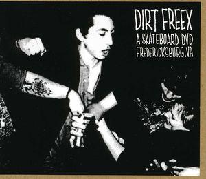 Dirt Freex a Skateboard