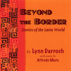 Beyond the Border-Stories of the Latin World