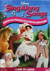 Sing-Along Songs: Supercalifragilisticexpialidocous