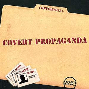 Covert Propaganda