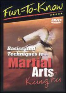 Fun-To-Know - Basics and Techniques to Martial Arts - Kung Fu