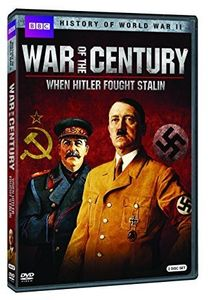 War of the Century: When Hitler Fought Stalin