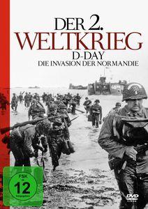 Der 2. Weltkrieg -D-Day-Die Invasion Der Normandie