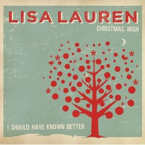 Christmas Wish/ I Should Have Known Better