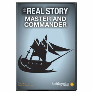 Smithsonian: The Real Story - Master And Commander