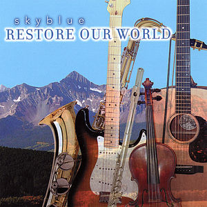 Restore Our World