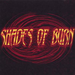 Shades of Burn