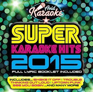 Super Karaoke Hits 2015 /  Various