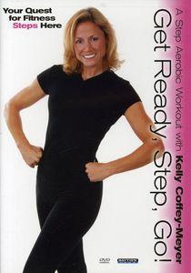 Ready Step Go With Kelly Coffey-Meyer