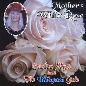 Mother's White Rose