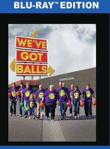 Weve Got Balls