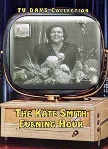 The Kate Smith Evening Hour