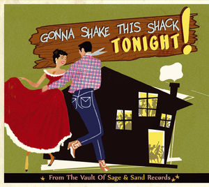 Gonna Shake This Shack Tonight-From the Vault of S