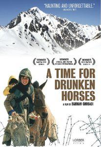A Time for Drunken Horses
