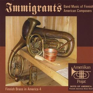 Immigrants: Band Music of Finnish American Compose