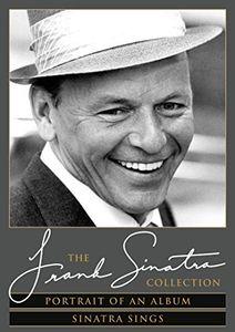 Frank Sinatra: Portrait of an Album /  Sinatra Sings , Frank Sinatra