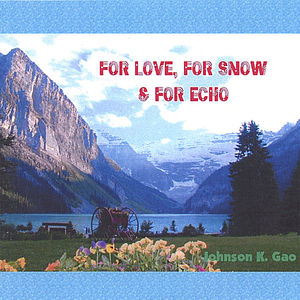 For Love for Snow & for Echo