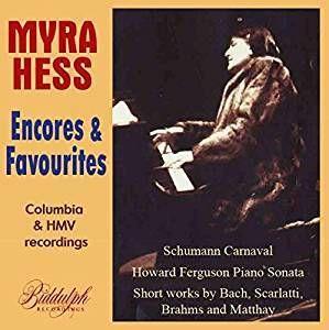 Myra Hess Plays Favourite Encores