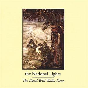 Dead Will Walk Dear