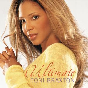 Ultimate Toni Braxton