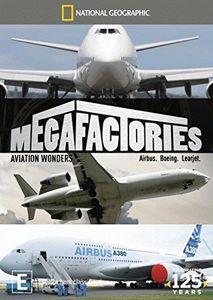 National Geographic: Megafactories-Aviation Wonder [Import]