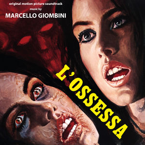 L'Ossessa (Enter the Devil, The Eerie Midnight Horror Show) (Original Motion Picture Soundtrack)