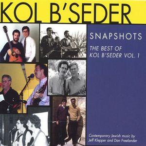 Snapshots: Best of Kol B'seder 1