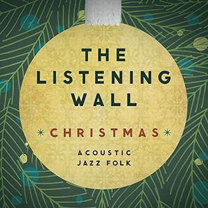The Listening Wall Christmas