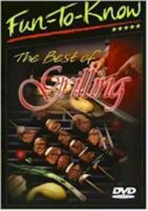 Fun-To-Know - The Best of Grilling