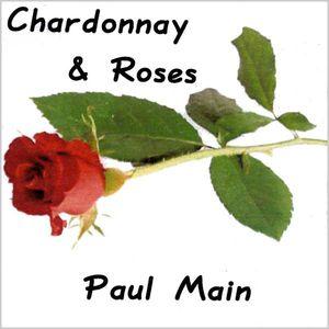 Chardonnay & Roses