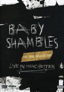 Babyshambles: Up the Shambles: Live in Manchester
