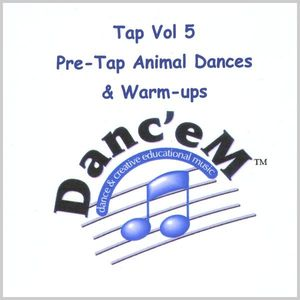 Tap 5 Pre-Tap Animal Dances & Warm-Ups