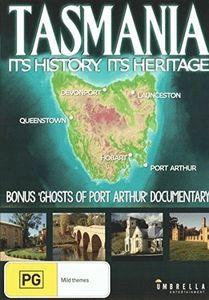 Tasmania: Its History Its Heritage [Import]